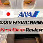 ANA A380ファーストクラス搭乗記ブログ