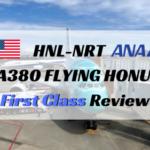 ANA A380ファーストクラス搭乗記