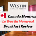 ウェスティンモントリオールの朝食ブログ