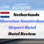 シェラトンアムステルダムエアポートホテル宿泊記ブログ
